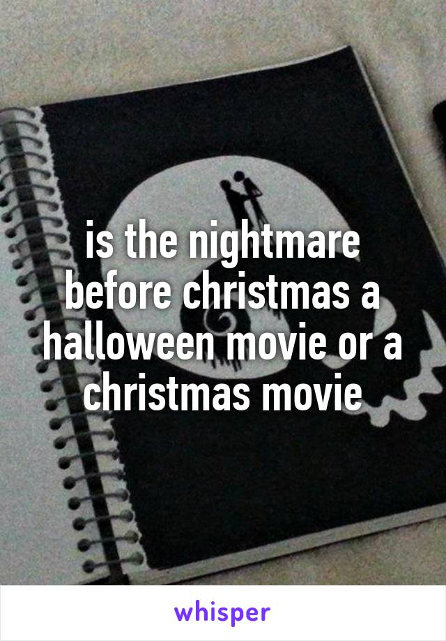 is the nightmare before christmas a halloween movie or a christmas movie