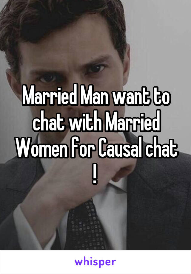 Chat with married female