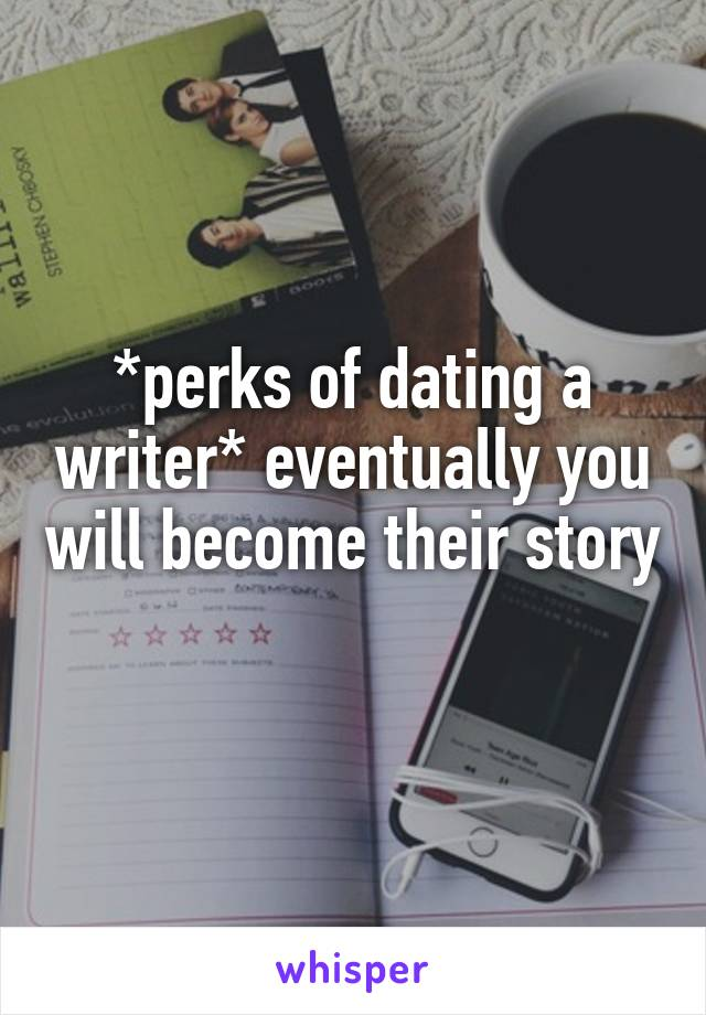 dating a writer