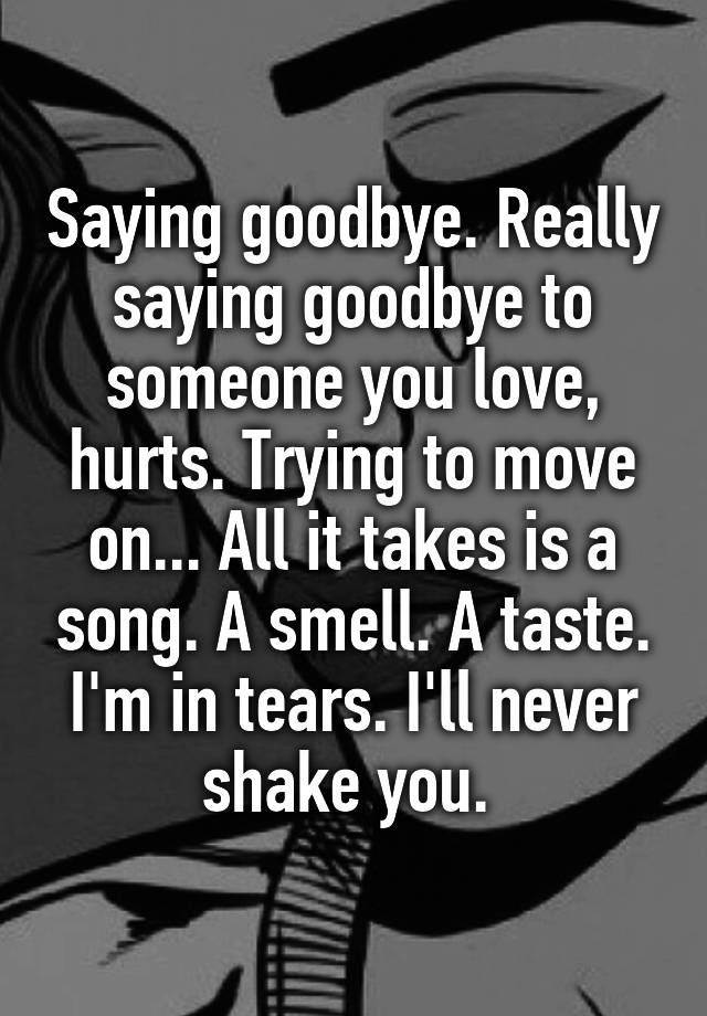 songs about saying goodbye to someone you love