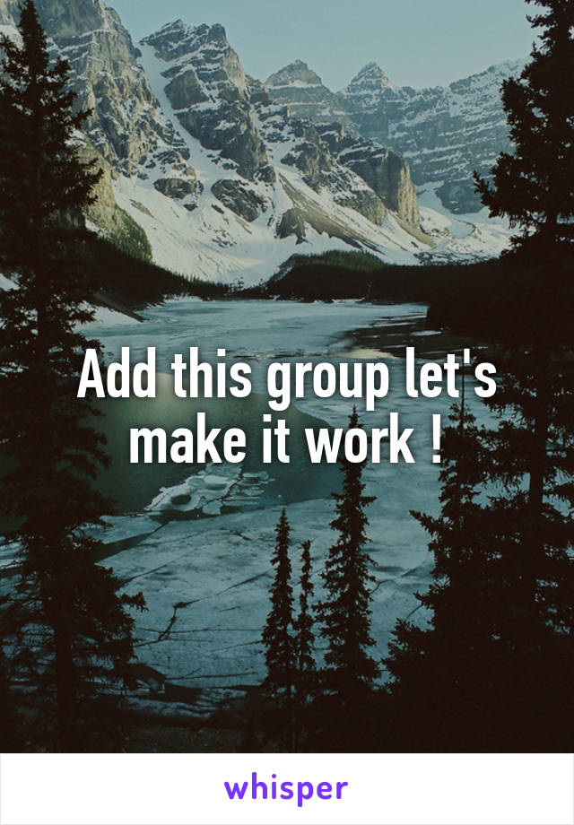 Add this group let's make it work !