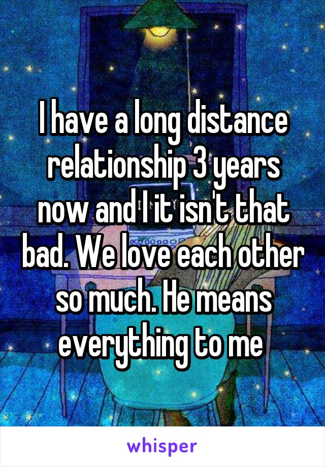long distance relationship 3 years
