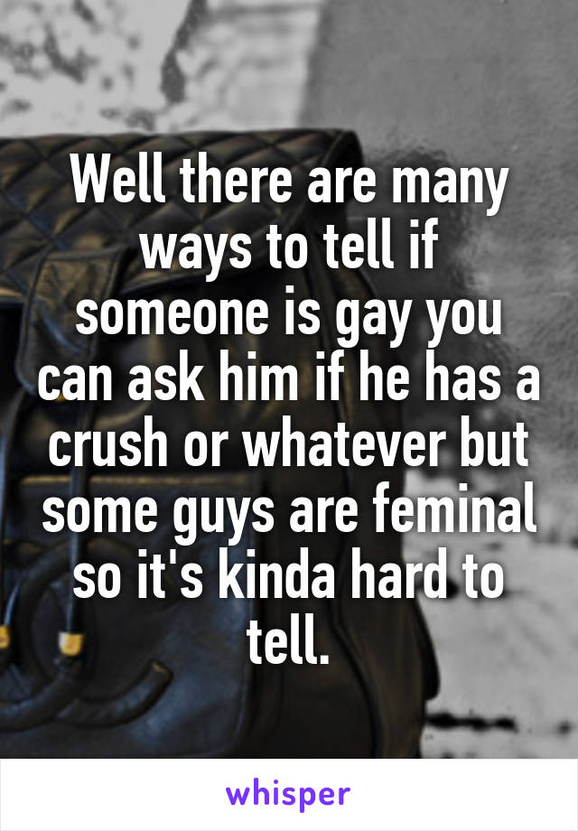 how to identify if someone is gay
