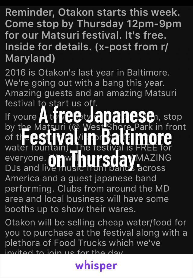 A free Japanese Festival in Baltimore on Thursday.