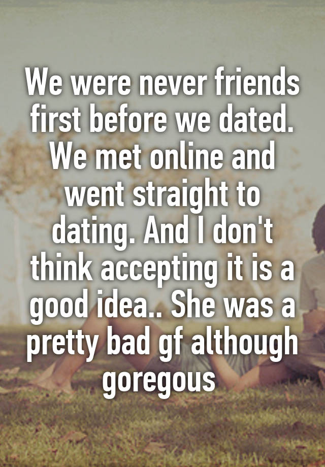 how to be friends first before dating
