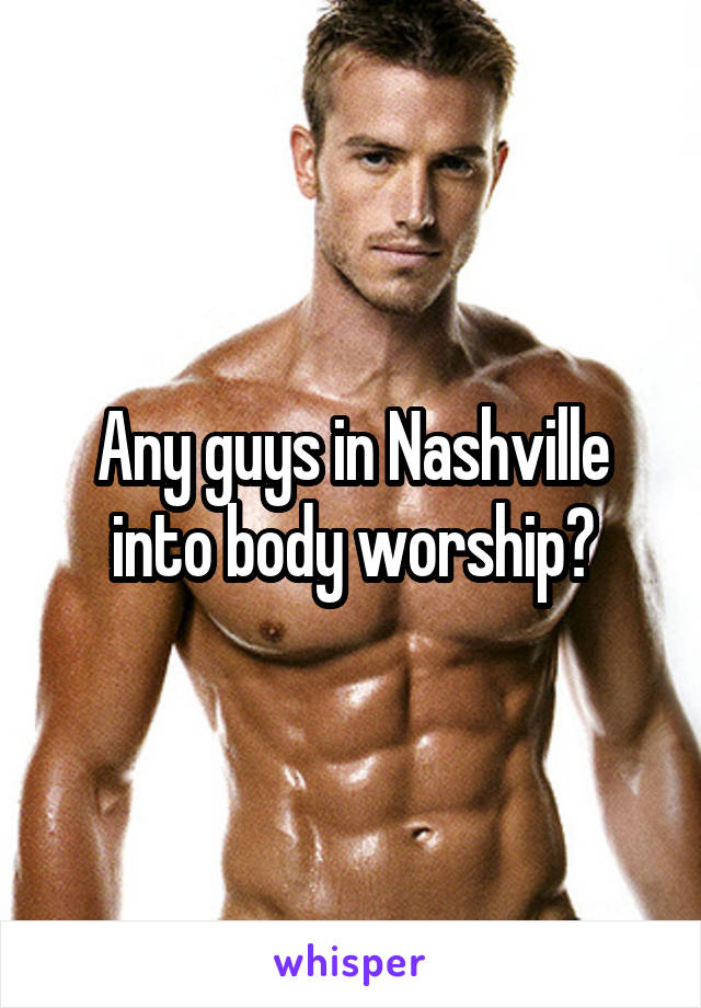 Male Body Worship
