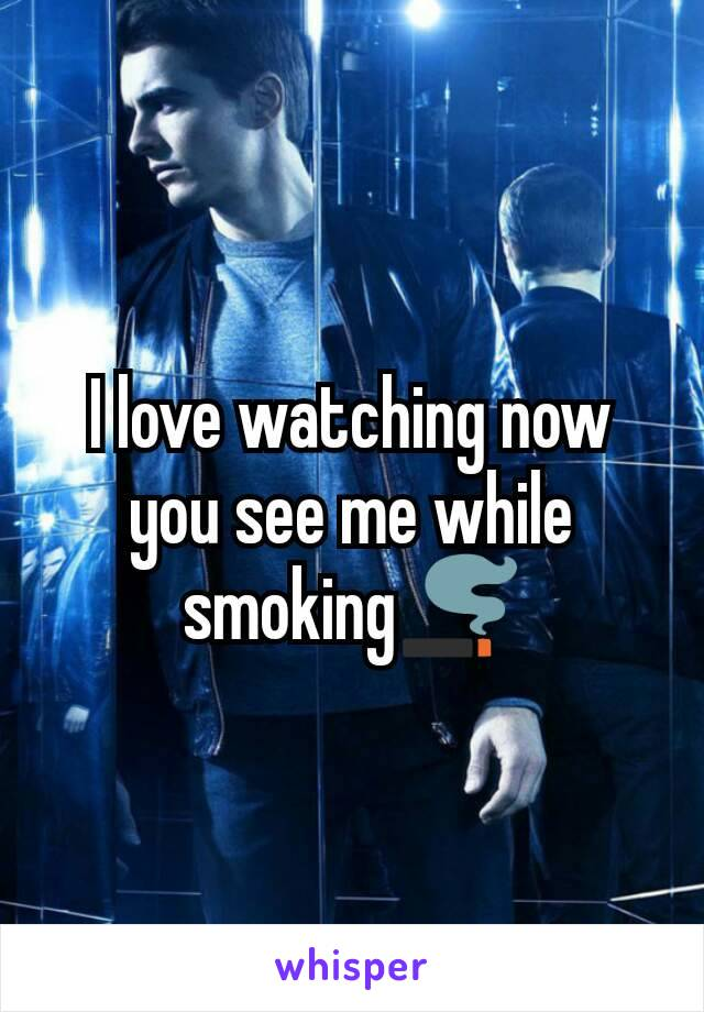 I love watching now you see me while smoking🚬