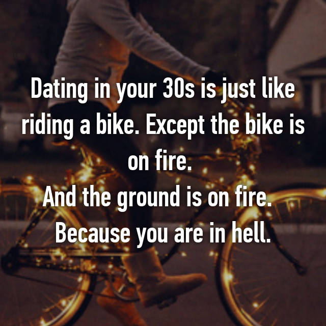 Dating is like riding a bicycle 9
