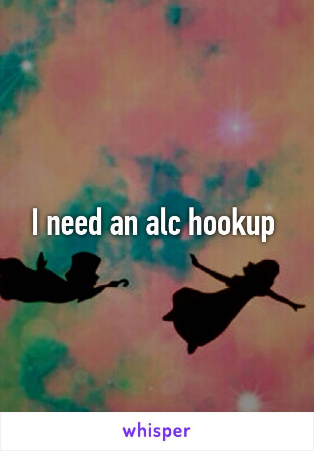 i need a hookup