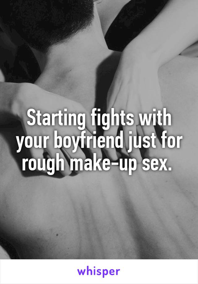 making up to your boyfriend