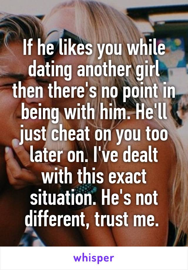 Does he like you dating