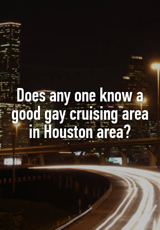 Houston gay hookup sites