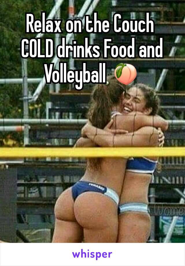 Relax on the Couch  COLD drinks Food and Volleyball 🍑