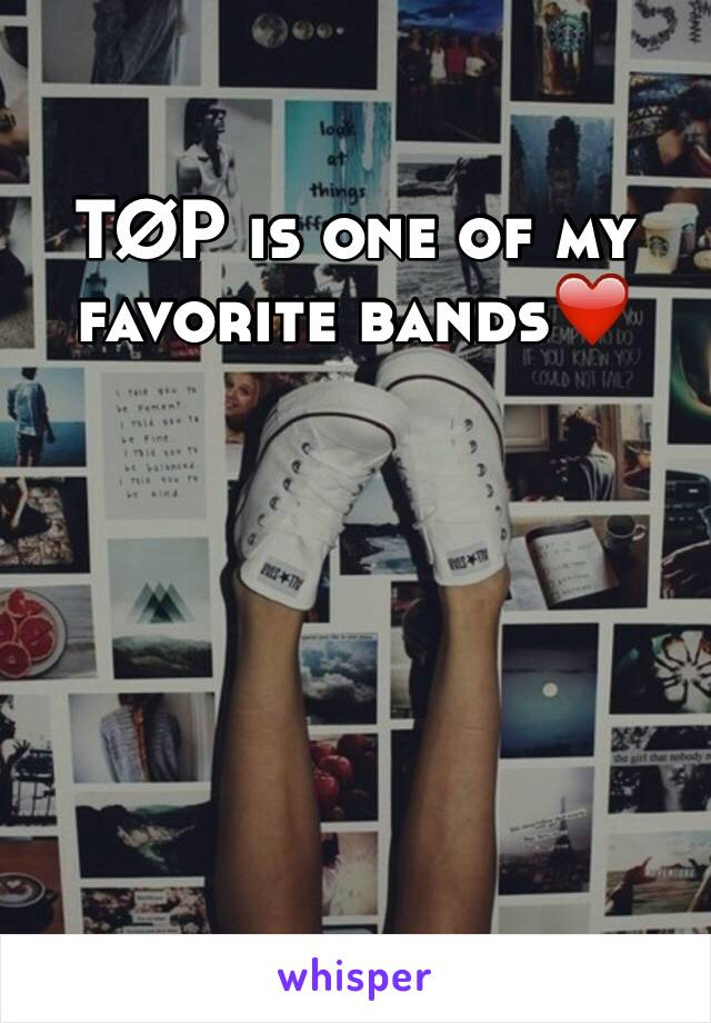 TØP is one of my favorite bands❤️