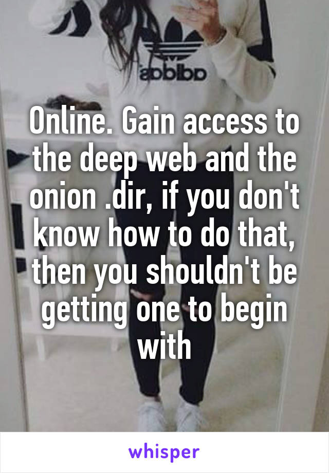 Online gain access to the deep web and the onion dir if you dont gain access to the deep web and the onion dir if you dont know how ccuart Choice Image