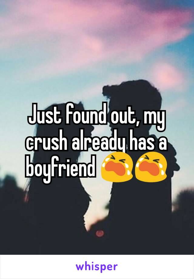 Crush boyfriend has your when a Find the