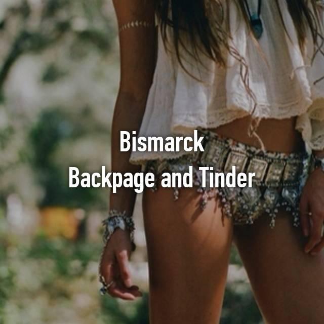 Bismarck Backpage And Tinder