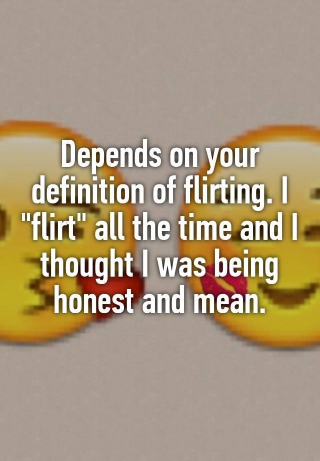 a flirter definition rencontres fille maintenant