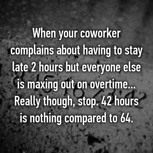 23 complaints employees are tired of hearing from their coworkers