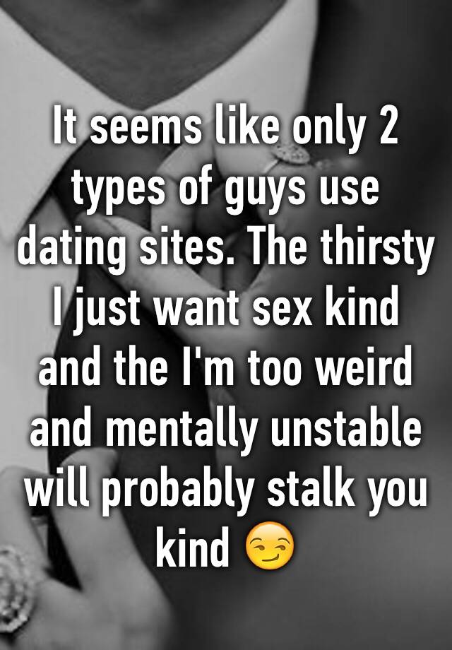 Sites weird dating guys on The Ugly