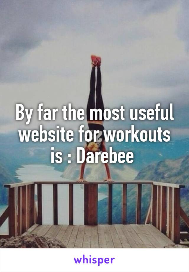 By far the most useful website for workouts is : Darebee