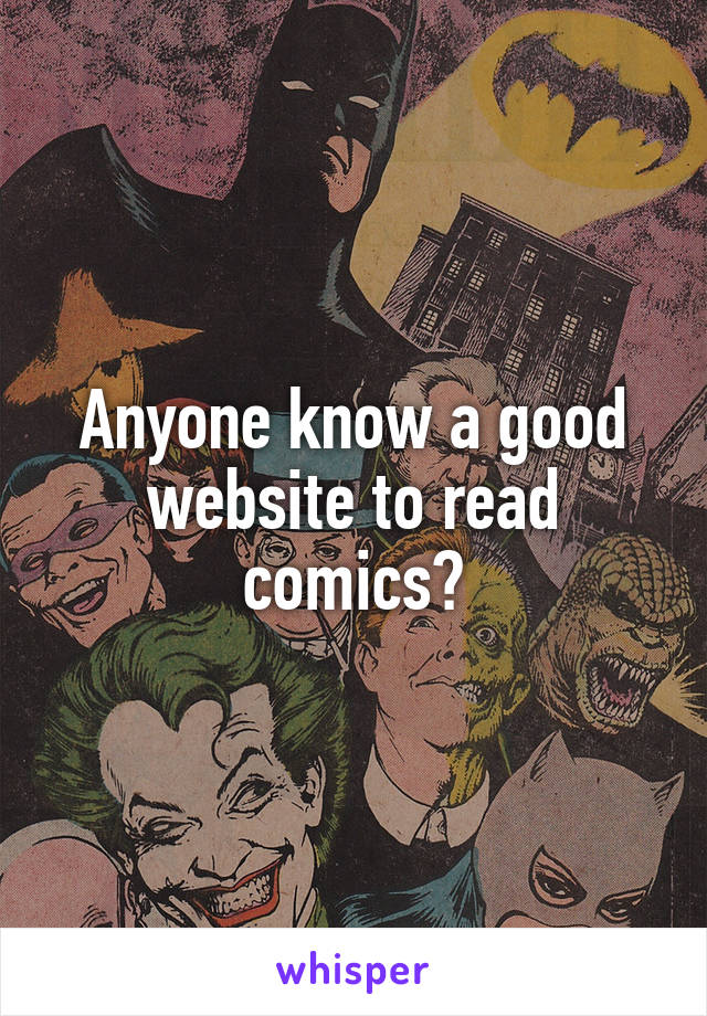 Anyone know a good website to read comics?