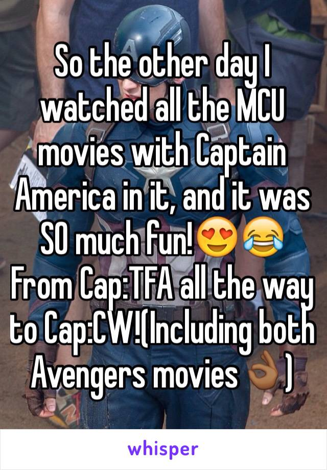 So the other day I watched all the MCU movies with Captain America in it, and it was SO much fun!😍😂From Cap:TFA all the way to Cap:CW!(Including both Avengers movies👌🏾)