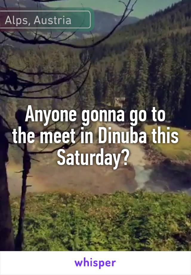 Anyone gonna go to the meet in Dinuba this Saturday?