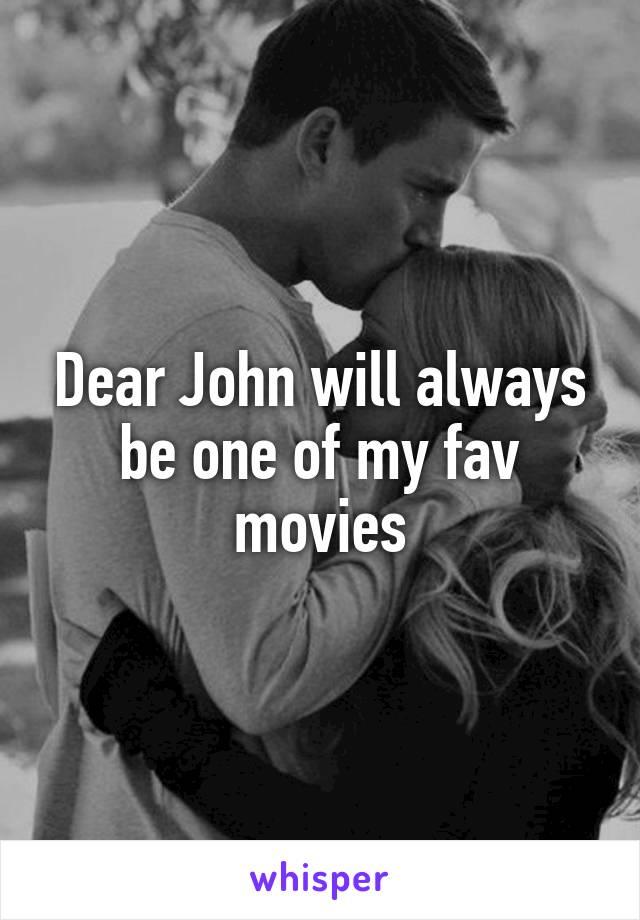 Dear John will always be one of my fav movies