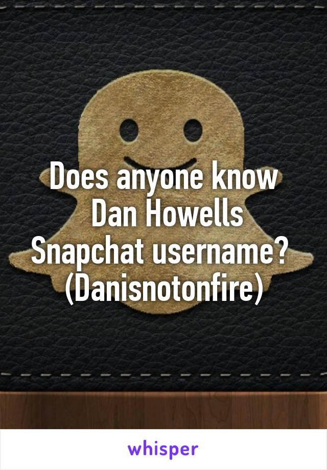 Danisnotonfire snapchat