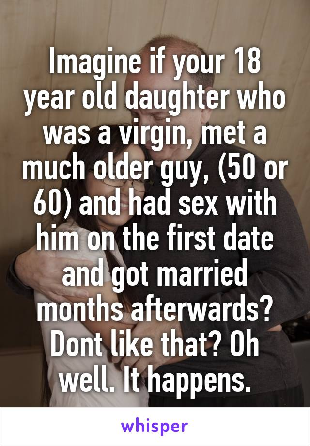50 year old man dating 18 year old