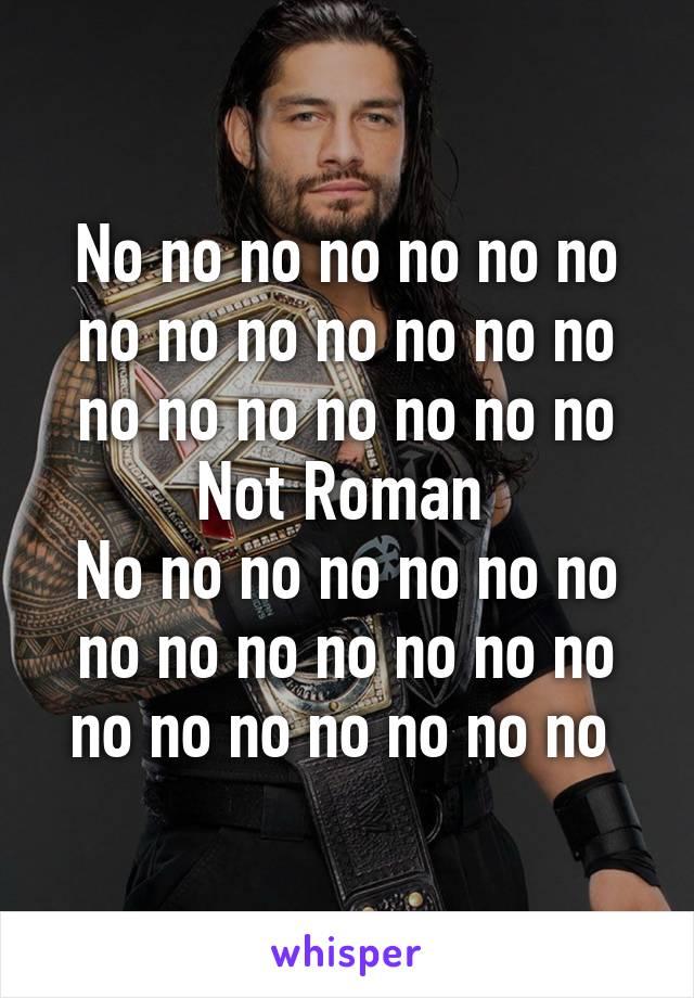 No no no no no no no no no no no no no no no no no no no no no Not Roman  No no no no no no no no no no no no no no no no no no no no no