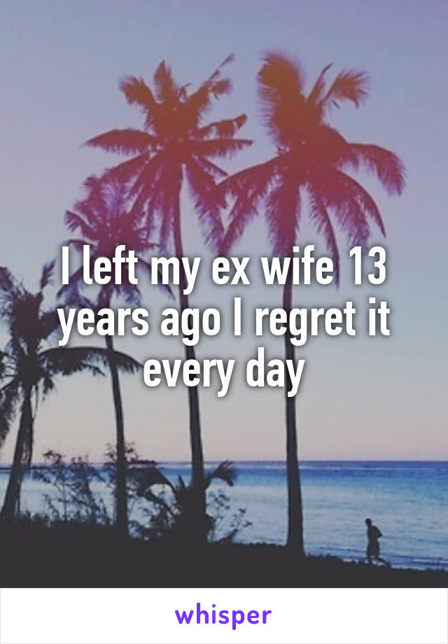 23 Men Who Secretly Regret Getting Divorced