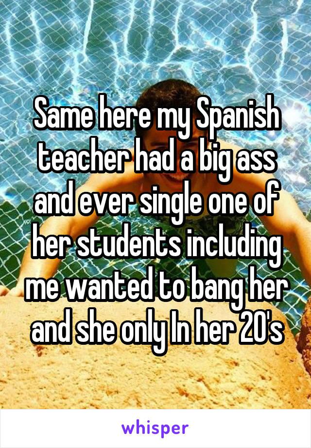 My teacher big ass