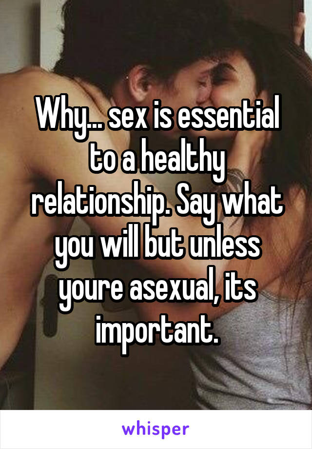 Why is sex healthy in a relationship