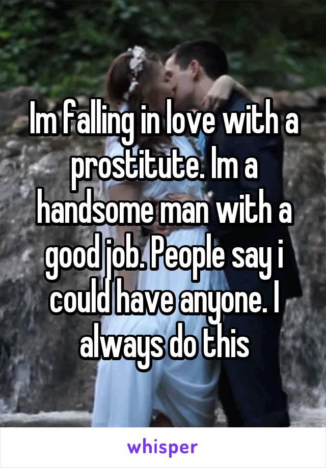 when a prostitute falls in love
