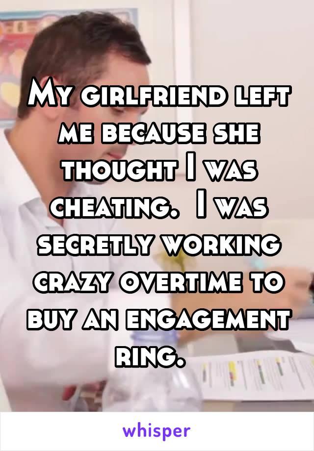 i left my girlfriend