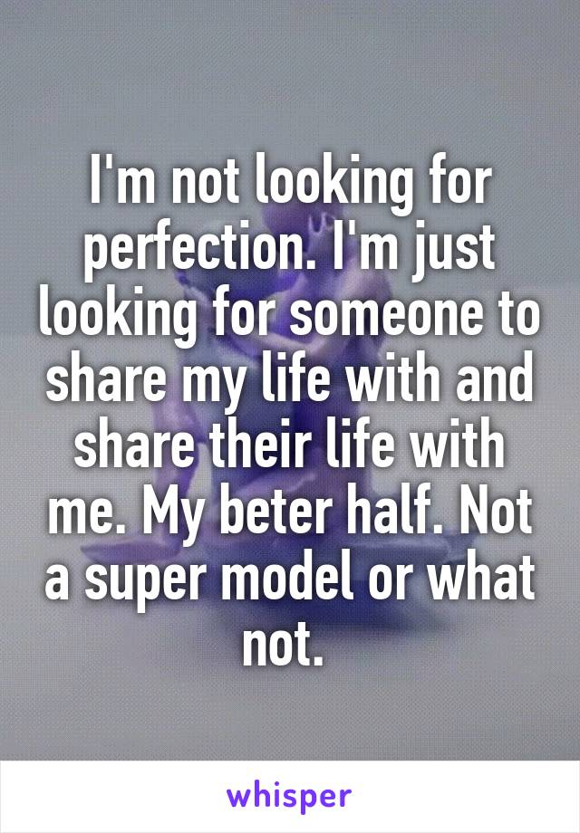 just looking for someone real