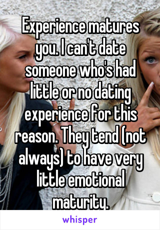 Dating someone with a lot of experience
