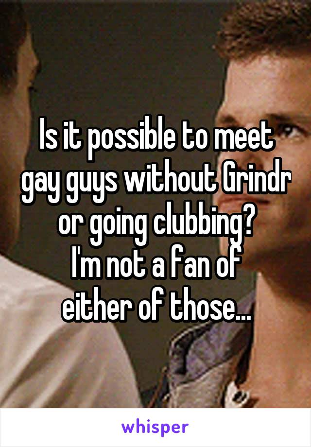 Meeting guys on grindr