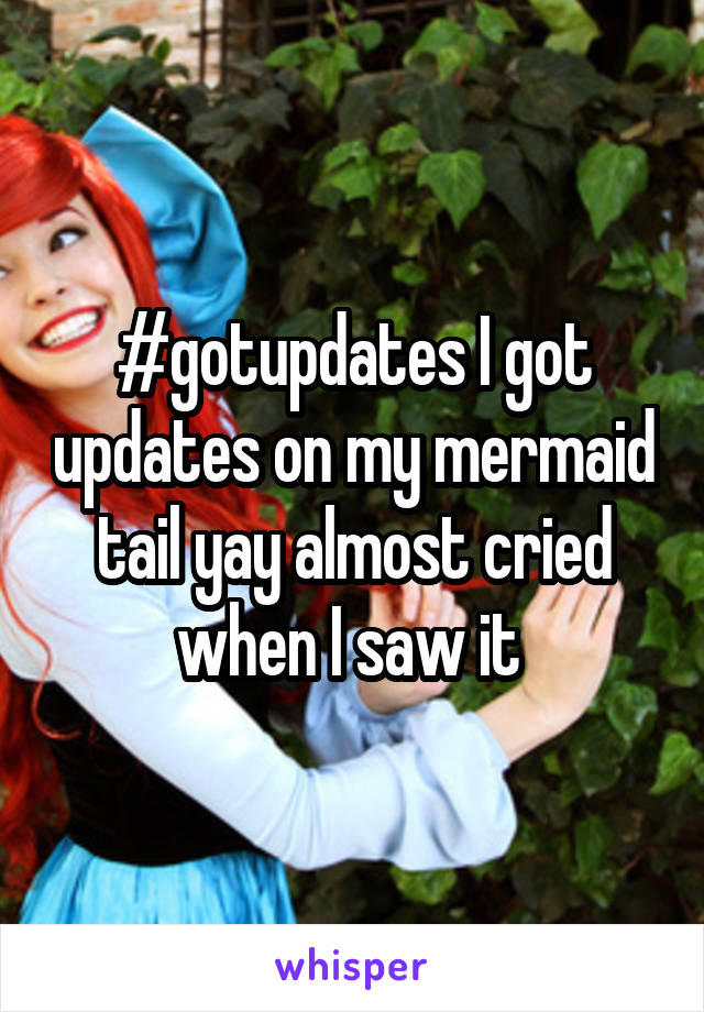 #gotupdates I got updates on my mermaid tail yay almost cried when I saw it