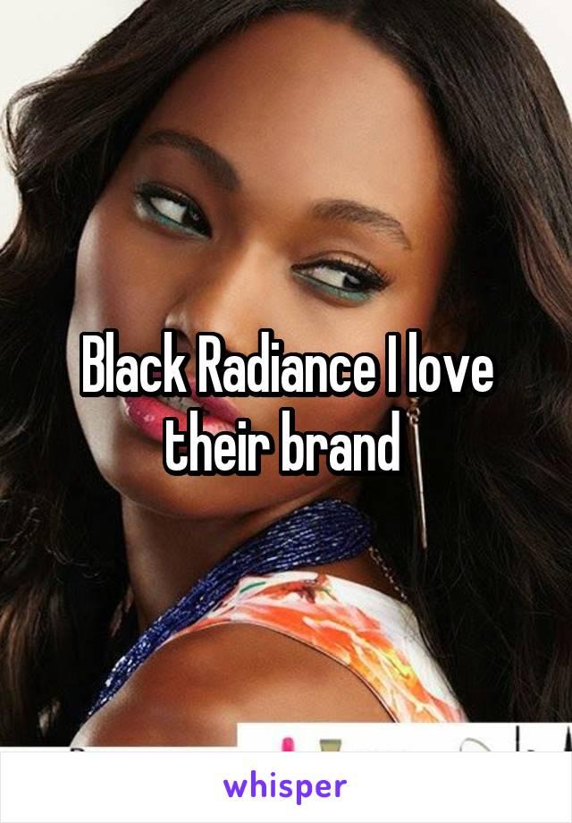 Black Radiance I love their brand