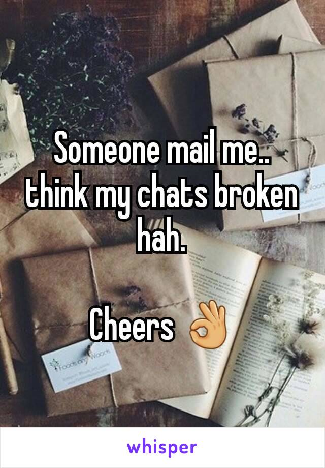 Someone mail me.. think my chats broken hah.  Cheers 👌