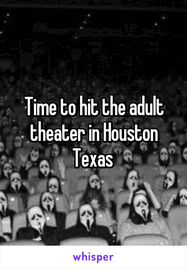 houston theater Adult