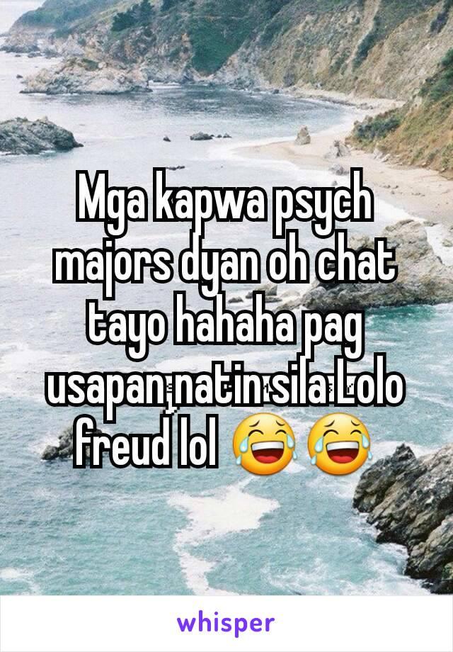 Mga kapwa psych majors dyan oh chat tayo hahaha pag usapan natin sila Lolo freud lol 😂😂