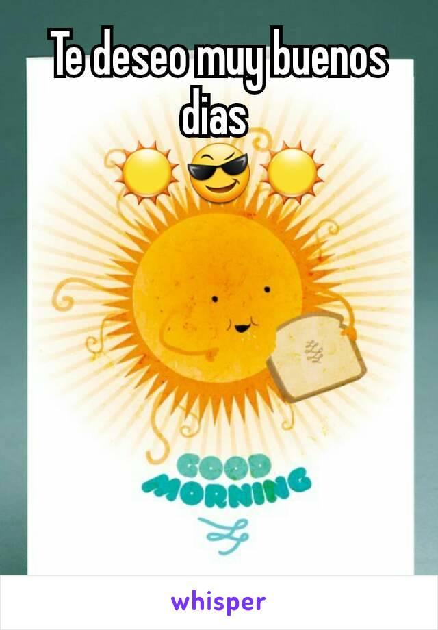 Te Deseo Muy Buenos Dias