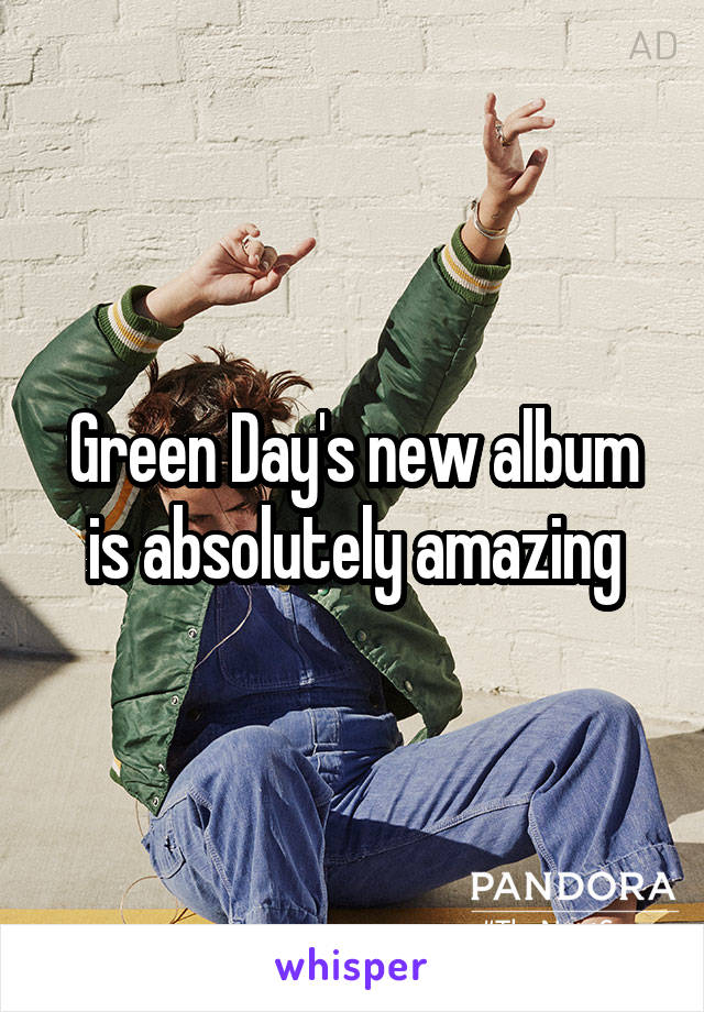 Green Day's new album is absolutely amazing