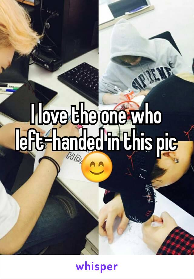 I love the one who left-handed in this pic 😊