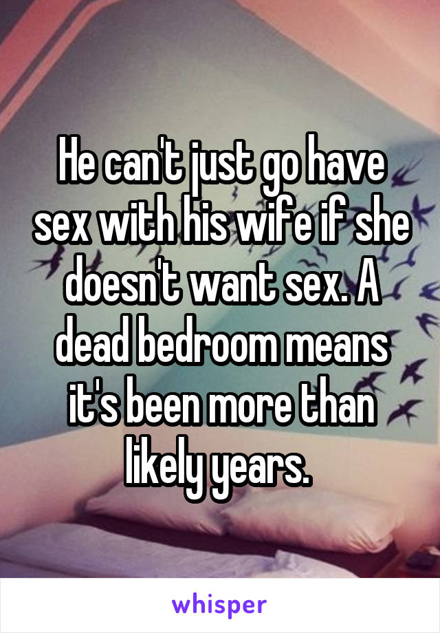 she doesnt want sex