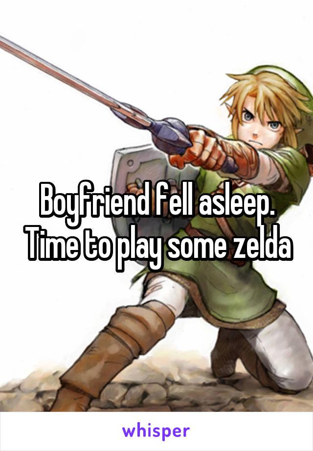 Boyfriend fell asleep. Time to play some zelda